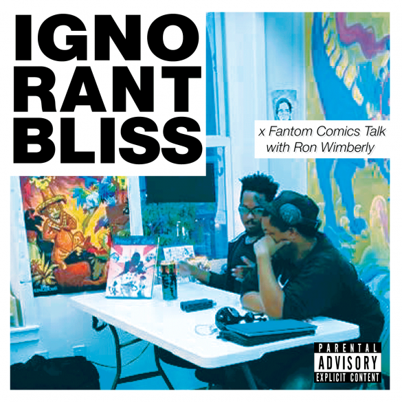 ignorant-bliss-Ron-fantom-talk-cover-logo