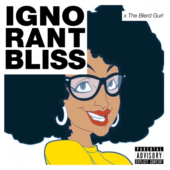 ignorant-bliss-The-Blerd-Gurl-cover-logo
